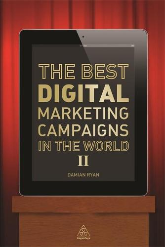 The Best Digital Marketing Campaigns in the World II (Paperback)