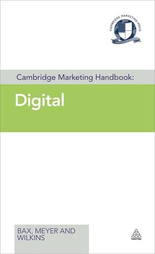 Cambridge Marketing Handbook: Digital - Cambridge Marketing Handbooks (Hardback)