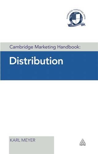 Cambridge Marketing Handbook: Distribution - Cambridge Marketing Handbooks (Hardback)