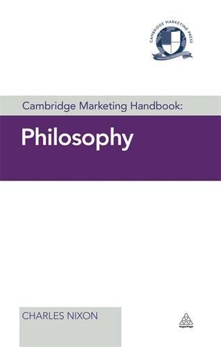 Cambridge Marketing Handbook: Philosophy - Cambridge Marketing Handbooks (Hardback)