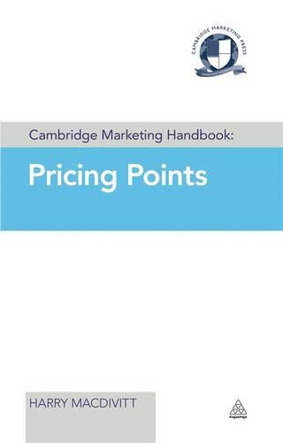 Cambridge Marketing Handbook: Pricing Points - Cambridge Marketing Handbooks (Hardback)