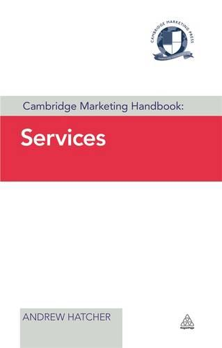 Cambridge Marketing Handbook: Services - Cambridge Marketing Handbooks (Hardback)
