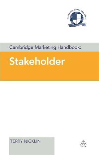 Cambridge Marketing Handbook: Stakeholder - Cambridge Marketing Handbooks (Hardback)