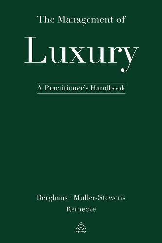 The Management of Luxury: A Practitioner's Handbook (Hardback)