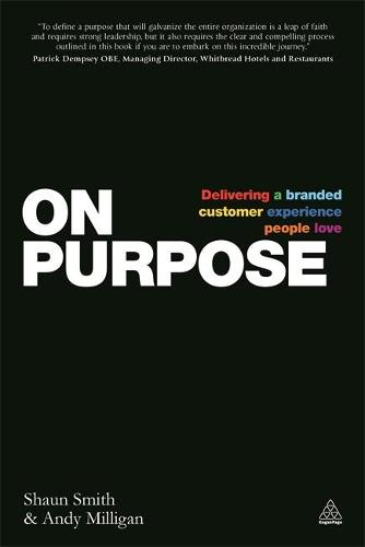 On Purpose: Delivering a Branded Customer Experience People Love (Paperback)