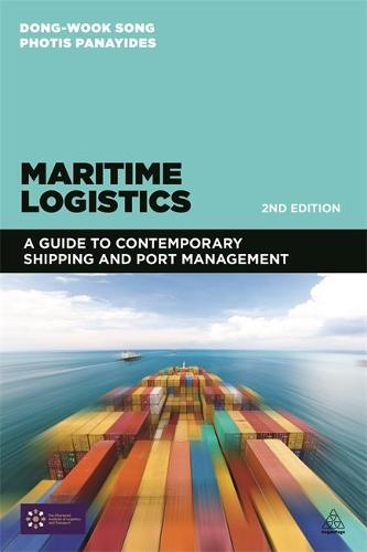 Maritime Logistics: A Guide to Contemporary Shipping and Port Management (Paperback)