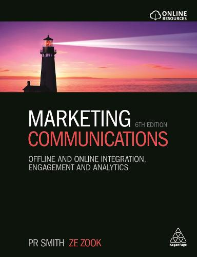 Marketing Communications: Offline and Online Integration, Engagement and Analytics (Paperback)