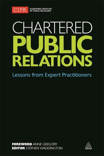 Chartered Public Relations: Lessons from Expert Practitioners (Paperback)