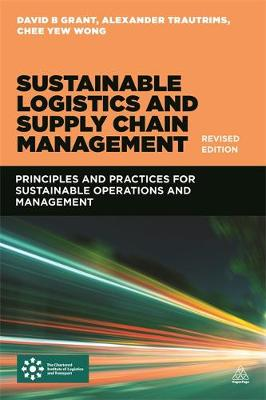 Sustainable Logistics and Supply Chain Management (Revised Edition) (Paperback)