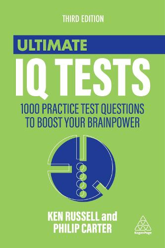 Ultimate IQ Tests: 1000 Practice Test Questions to Boost Your Brainpower - Ultimate Series (Paperback)