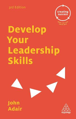 Develop Your Leadership Skills - Creating Success (Paperback)