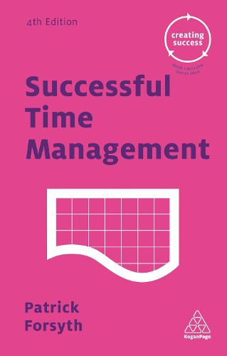 Successful Time Management - Creating Success (Paperback)