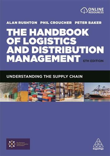 The Handbook of Logistics and Distribution Management: Understanding the Supply Chain (Paperback)