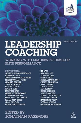 Leadership Coaching: Working with Leaders to Develop Elite Performance (Hardback)