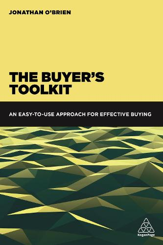 The Buyer's Toolkit: An Easy to Use Approach for Effective Buying (Paperback)