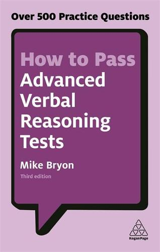 How to Pass Advanced Verbal Reasoning Tests: Over 500 Practice Questions (Paperback)