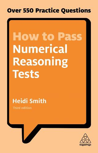 How to Pass Numerical Reasoning Tests: Over 550 Practice Questions (Paperback)