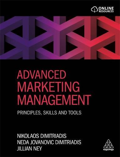 Advanced Marketing Management: Principles, Skills and Tools (Paperback)