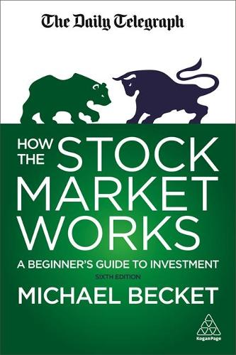How the Stock Market Works: A Beginner's Guide to Investment (Paperback)