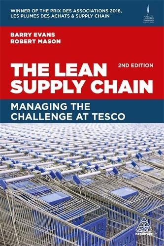 The Lean Supply Chain: Managing the Challenge at Tesco (Paperback)