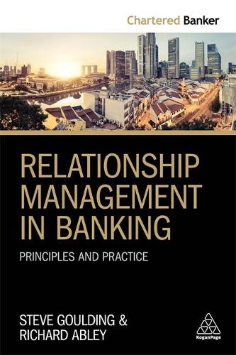 Relationship Management in Banking: Principles and Practice - Chartered Banker Series (Paperback)