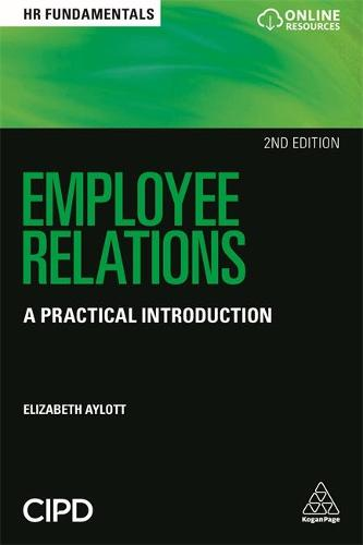 Employee Relations: A Practical Introduction - HR Fundamentals (Paperback)