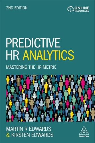 Predictive HR Analytics: Mastering the HR Metric (Paperback)