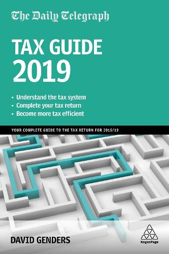The Daily Telegraph Tax Guide 2019: Your Complete Guide to the Tax Return for 2018/19 (Paperback)
