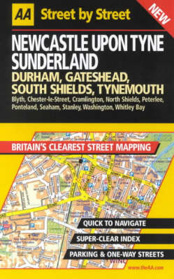 AA Street by Street Newcastle Upon Tyne, Sunderland - AA Street by Street (Spiral bound)