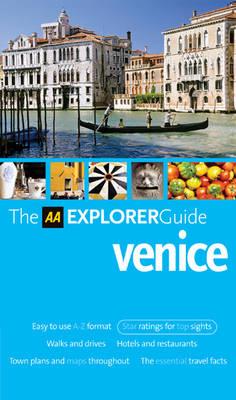 AA Explorer Venice - AA Explorer Guides S. (Paperback)