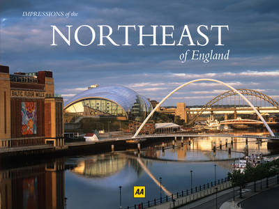 The Northeast of England - AA Impressions of Series (Paperback)