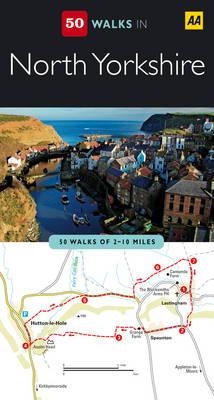North Yorkshire - AA 50 Walks Series (Paperback)