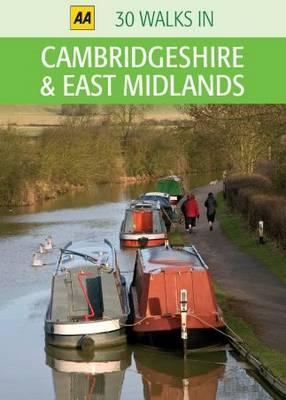 Cambridgeshire and East Midlands - AA 30 Walks in (Sheet map)