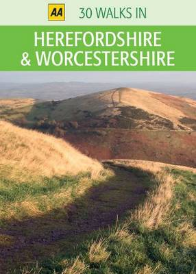 Herefordshire and Worcestershire - AA 30 Walks in (Sheet map)