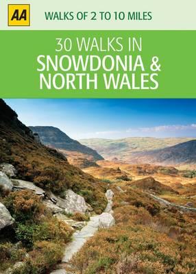 Snowdonia and North Wales - AA 30 Walks in (Sheet map)