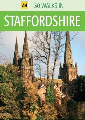 Staffordshire - AA 30 Walks in (Sheet map)