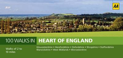 Heart of England - AA 100 Walks in (Paperback)