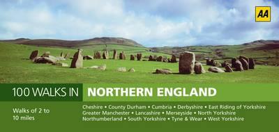 Northern England - AA 100 Walks in (Paperback)