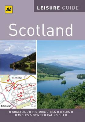 Scotland - AA Leisure Guides (Paperback)