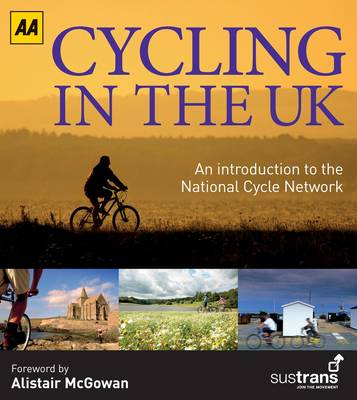 Cycling in the UK: An Introduction to the National Cycling Network (Hardback)
