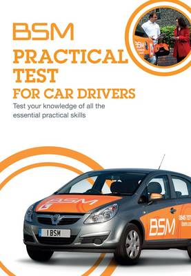 BSM Practical Test for Car Drivers: How to Pass Your DSA Practical Test (Paperback)