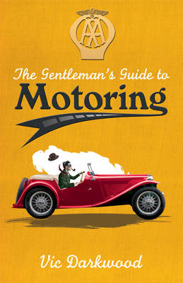 The Gentleman's Guide to Motoring (Paperback)