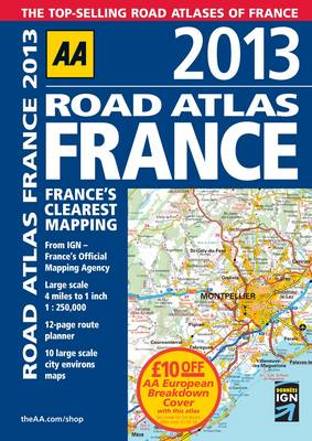 AA Road Atlas France 2013 (Spiral bound)