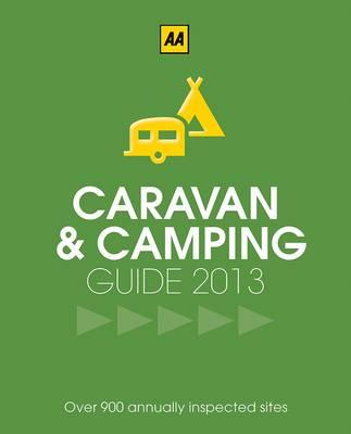 AA Caravan & Camping Britain 2013 (Paperback)