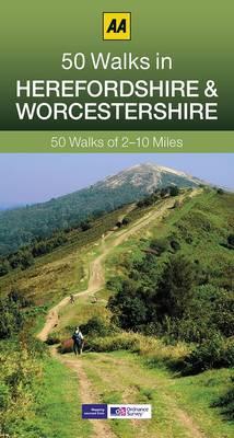 50 Walks in Herefordshire & Worcestershire - AA 50 Walks Series (Paperback)