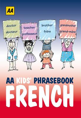AA Phrasebook for Kids: French (Paperback)