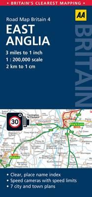 4. East Anglia: AA Road Map Britain (Sheet map, folded)