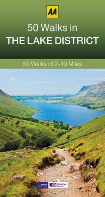 The 50 Walks in the Lake District - AA 50 Walks (Paperback)