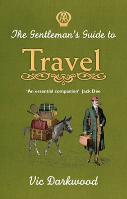 The Gentleman's Guide to Travel (Hardback)