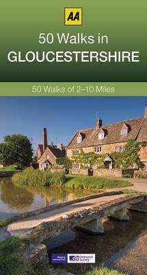 50 Walks in Gloucestershire - AA 50 Walks (Paperback)